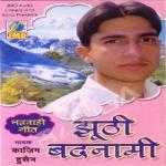 Jhooti Badnaami songs