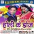 Listen to Bad Pichkari from Holi Ke Doz