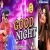 Listen to Good Night from Good Night