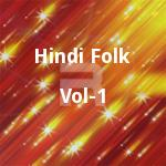 Hindi Folk - Vol 1 songs