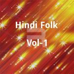 Hindi Folk - Vol 1 songs