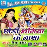 Chhodi Bhangiya Ke Nasha songs