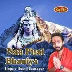 Naa Pisai Bhaniya songs