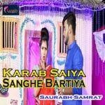 Karab Saiya Sanghe Bartiya songs
