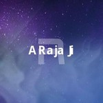 A Raja Ji songs