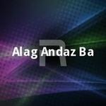 Alag Andaz Ba songs