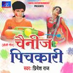 Chainiz Pichkari songs