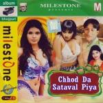 Chhod Da Sataval Piya songs