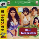 Dhed Tarapawalu songs