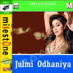 Julmi Odhaniya songs