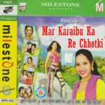 Mar Karaibu Ka Re Chhotki songs