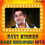 Ravi Kishan - Rare Bhojpuri Hits songs