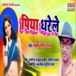 Piya Dharele songs