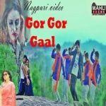 Gor Gor Gaal songs