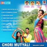 Chori Mutyali songs