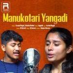 Manukotari Yangadi songs
