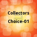 Collectors Choice - 01 songs