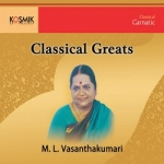 Listen to Sami Ninne songs from Classical Greats (ML. Vasanthakumari)