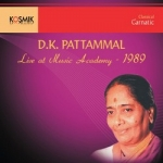 Listen to Dinamani Vamasa songs from DK. Pattammal - Live at Music Academy (1989)