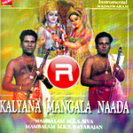Kalyana Mangala Naada - Vol 2 songs