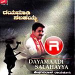 Dayamaadi Salahayya songs