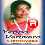 Listen to Sivaloka Nathanai songs from Yeppo Varuvaro