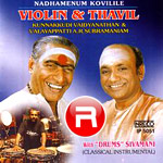 Listen to Thani Aavarthanam  songs from Violin And Thavil
