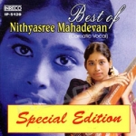 Best Of Nithyasree Mahadevan songs