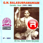 Listen to Marukelara O Raghava songs from GN. Balasubramaniam