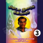 Karnataka Isaiyum Cinemavum - Vol 3 songs