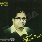 Madurai Mani Iyer songs