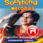 Listen to Ragasudharasa songs from Soothing Melodies