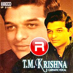 TM. Krishna - Vol 1 songs