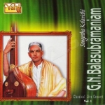 GN. Balasubramaniam - Vol 1 songs