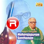Maharajapuram Santhanam - Vol 3 songs