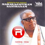 Classical Vocal - Maharajapuram Santhanam (Vol 5) songs