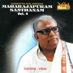 Maharajapuram Santhanam - Vol 4 songs
