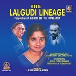 The Lalgudi Lineage songs