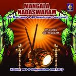 Mangala Nadhaswaram songs