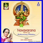 Navavarana Kritis - Vol 1 songs