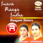 Listen to Swara Raaga Sudha songs from Swara Raaga Sudha - V. Sivaranjani
