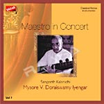Listen to Ramaneepai songs from Maestro In Concert Vol 1 - Doraiswamy Iyengar