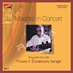 Listen to Varanarada songs from Maestro In Concert Vol 2 - Doraiswamy Iyengar