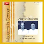 Maestro In Concert Vol 1 - Alathur Brothers songs