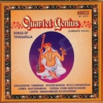 Quartet Genius - Songs Of Thyagaraja songs