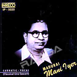 Carnatic Vocal - Madurai Mani Iyer songs