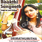 Bhakthi Sangeeth - Live In Concert On Janmashtami songs