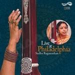 Live at Philadelphia - Sudha Raghunathan (Vol 2) songs