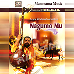 Nagumo Mu (Gems of Thyagaraja) songs