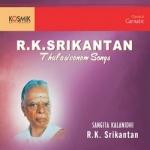RK. Srikantan - Thulasivanam Songs songs